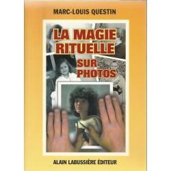 La magie rituelle sur photos de Marc-Louis Questin
